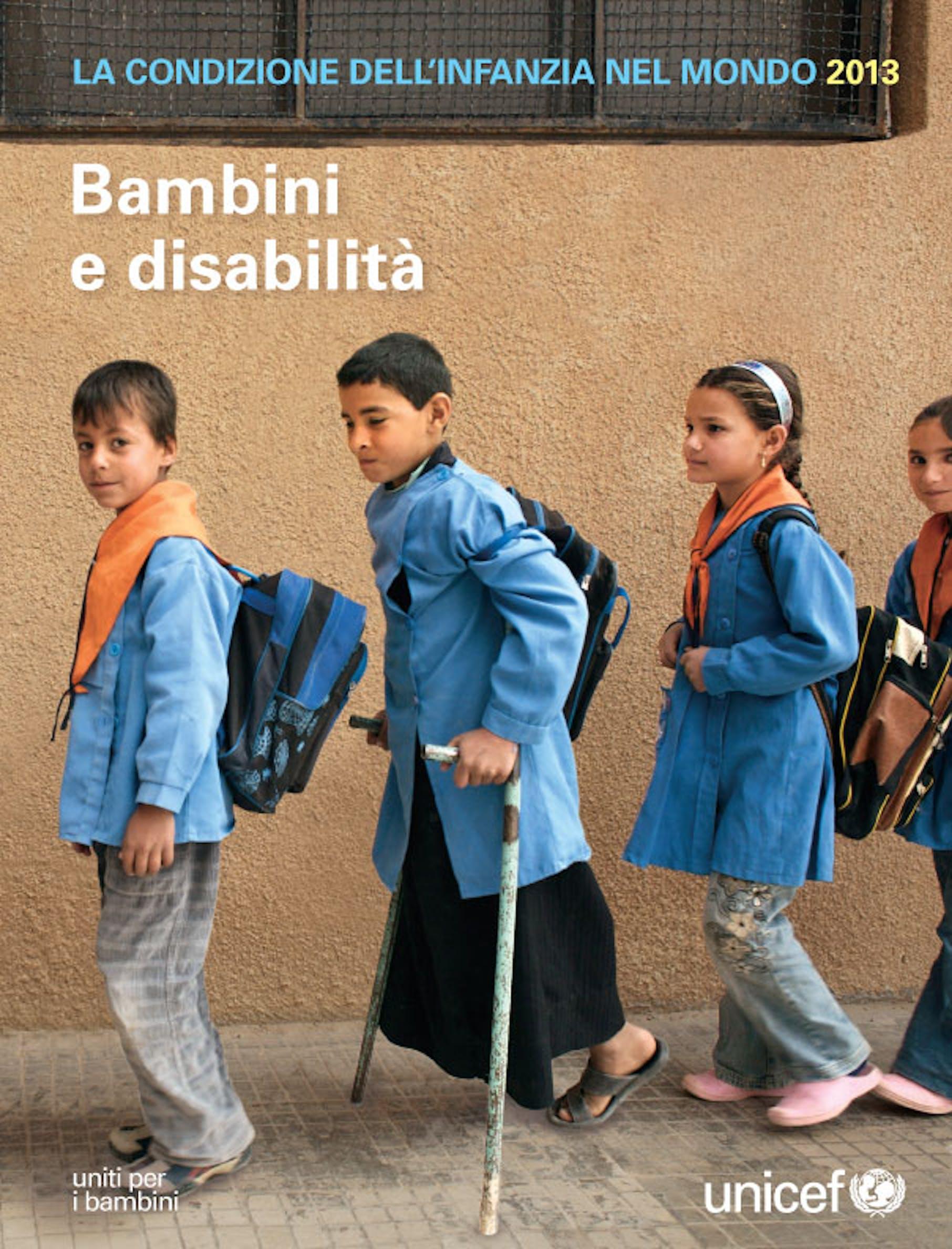 Copertina del Rapporto UNICEF ''La Condizione dell'infanzia nel mondo 2013 - Bambini e disabilità