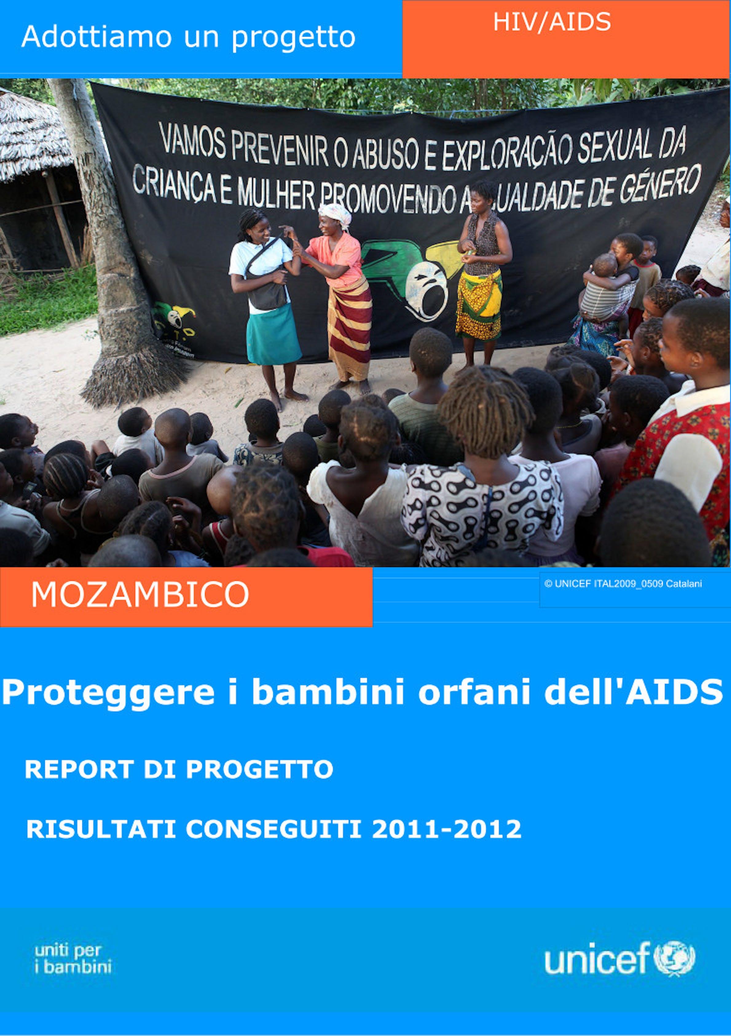 Report del progetto ''Proteggere i bambini orfani dell'AIDS'' in Mozambico