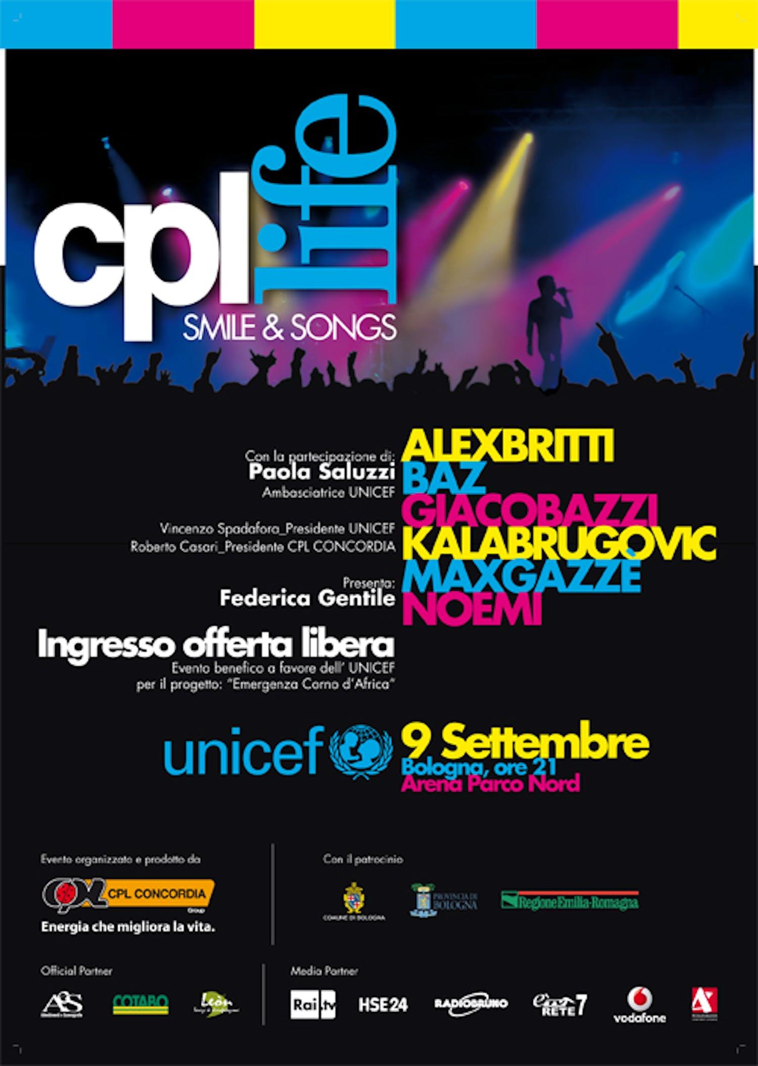 CPL Life per UNICEF, 9 Settembre 2011 all'Arena Parco Nord di Bologna