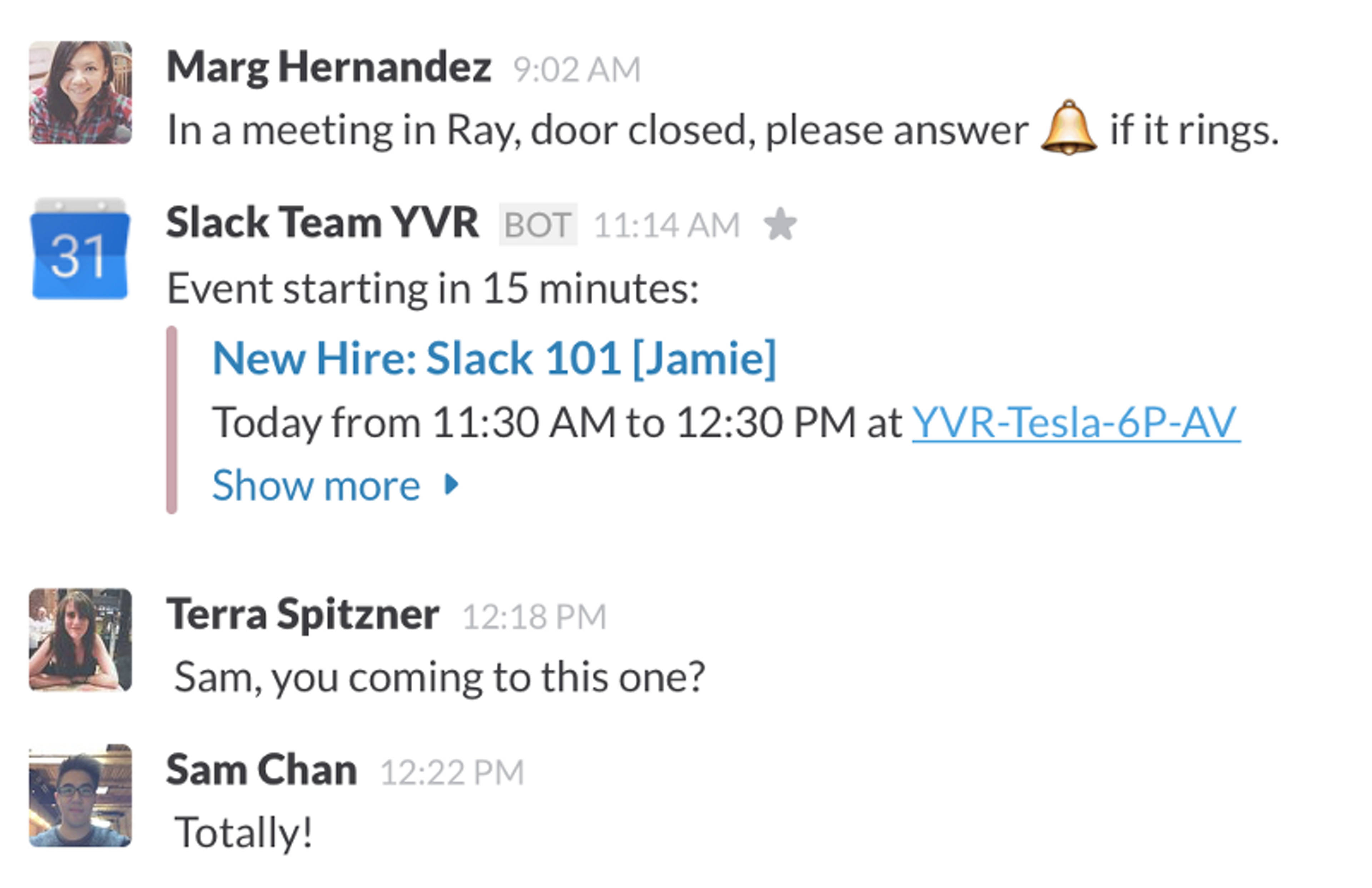 Example: The Google calendar integration in Slack notifies a channel about an upcoming meeting.