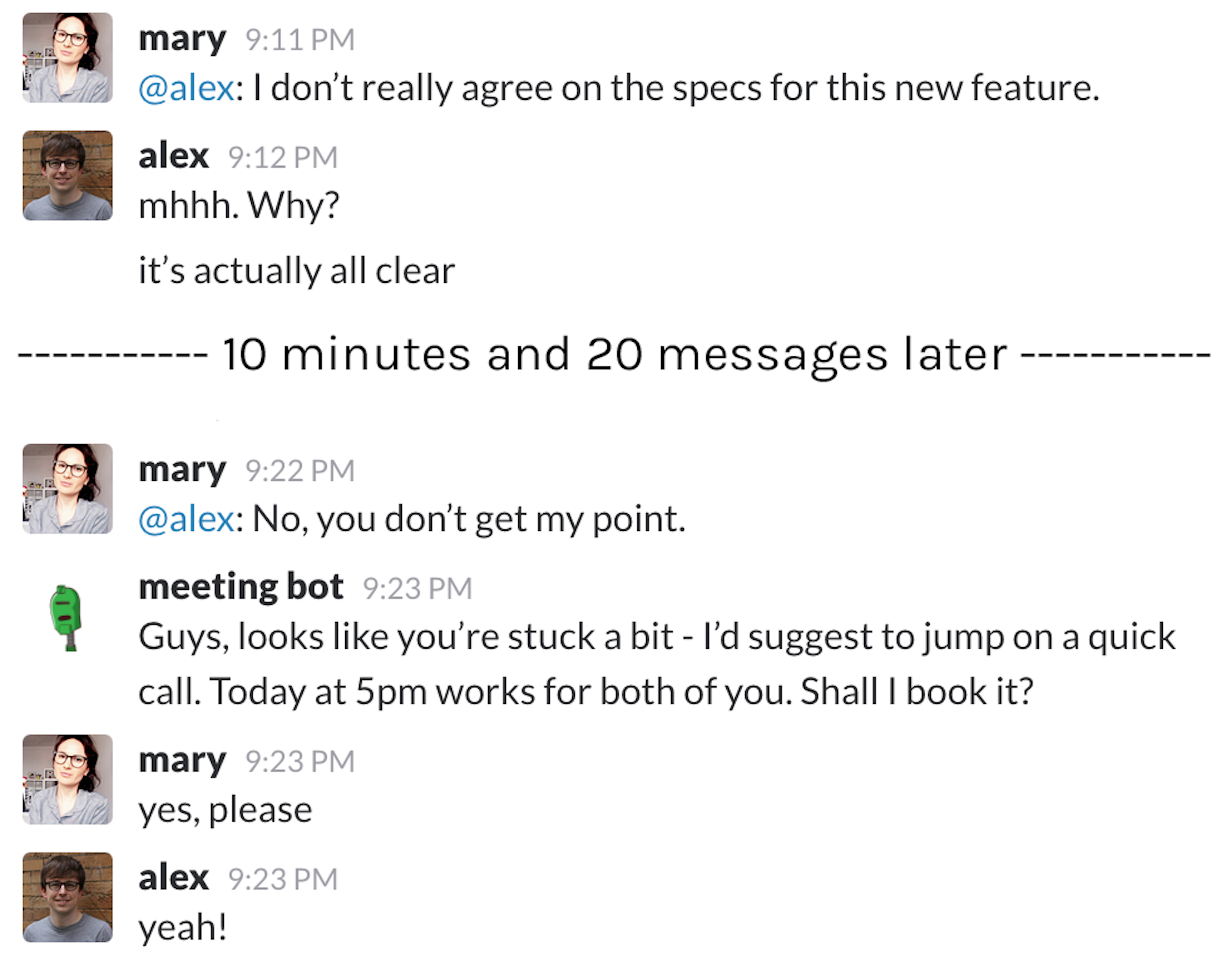 """Example: Sometimes a little """"nudge"""" helps. Here, Meeting Bot understands that the conversation on Slack is a bit stuck and suggests to continue in a call."""