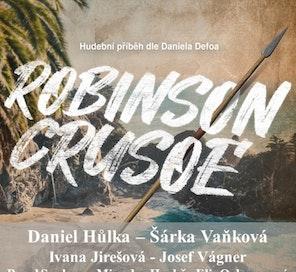 Robinson Crusoe - Kultura pod hvězdami - Colosseum ticket - Online projed vstupenek nejen na kulturní akce