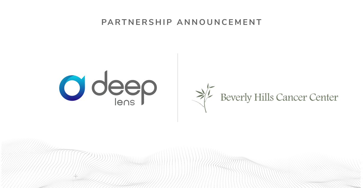 Beverly Hills Cancer Center Blog   Beverly Hills Cancer Center and Deep Lens Partner to Integrate Novel AI-based Clinical Trial Matching Solution VIPER™ Into Practice, Expanding Offering to Patients