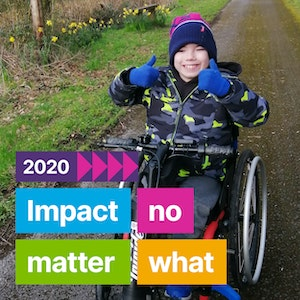 Harrison smiles in his Whizz-Kidz wheelchair, as a graphic over the image reads '2020: Impact no matter what'