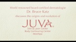 JUVA Skin & Laser Center Blog | Introduction to JUVA Skin & Laser Center with Dr. Bruce Katz