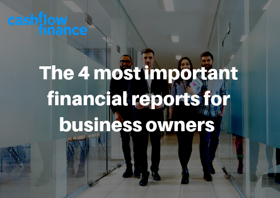 The 4 most important financial reports for business owners