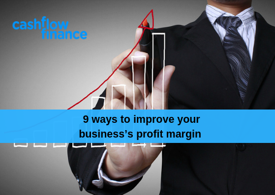 9 ways to improve your business's profit margin