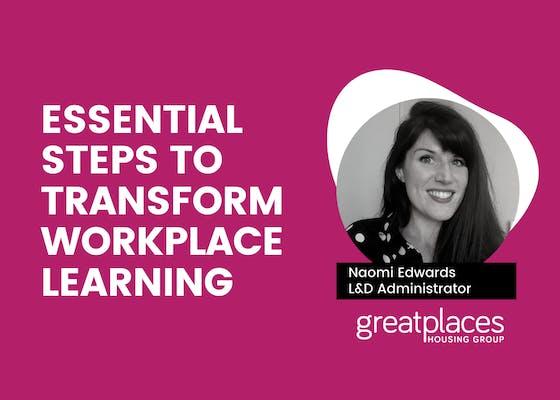 Essential steps to transform workplace learning webinar