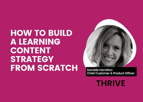How to build a learning content strategy from scratch