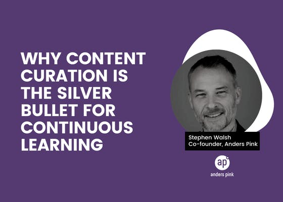 Why content curation is the silver bullet for continuous learning