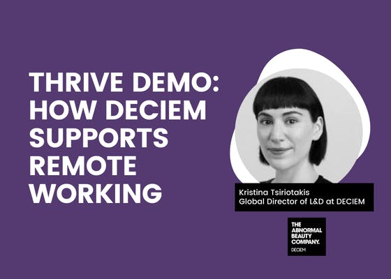 THRIVE demo: How DECIEM supports remote working