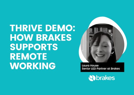 THRIVE demo: How Brakes supports remote working