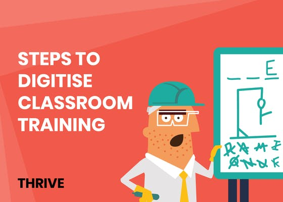 Steps to digitise classroom training