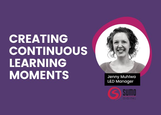 Creating continuous learning moments