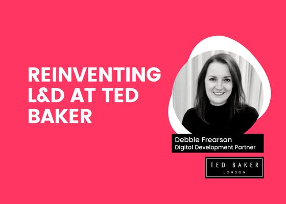 Reinventing L&D at Ted Baker