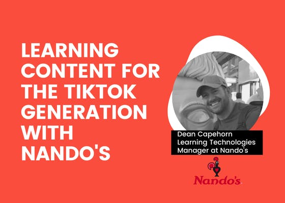 Learning content for the TikTok generation with Nando's