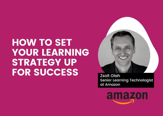 How to set your learning strategy up for success