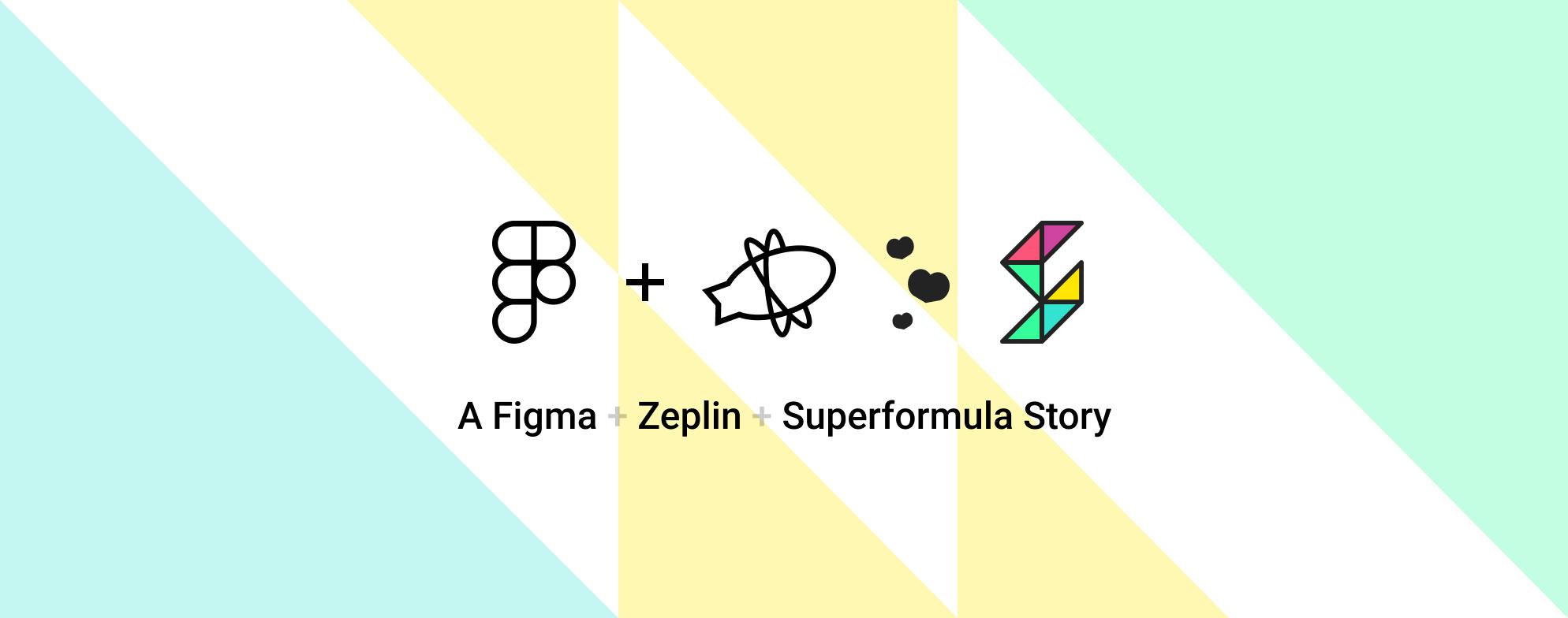 Figma and Zeplin: Superformula's winning design-to-development process