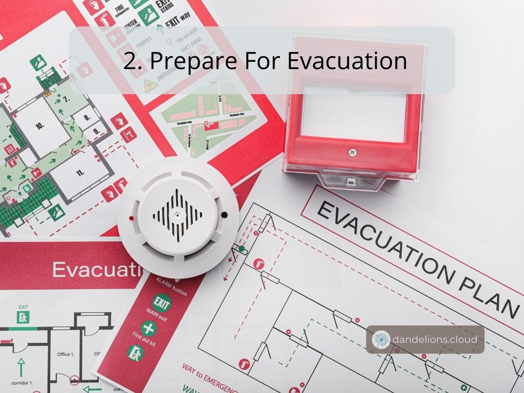 Do you know the evacuation plan when a disaster strikes?