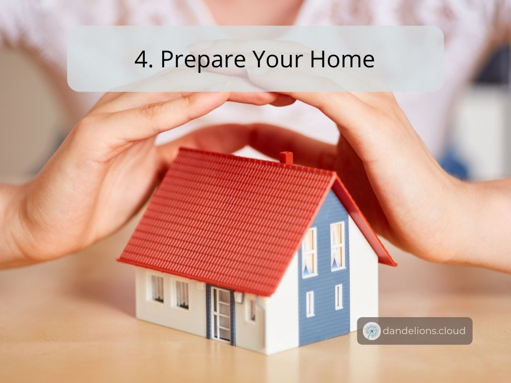 Prepare your home and check your insurance policy