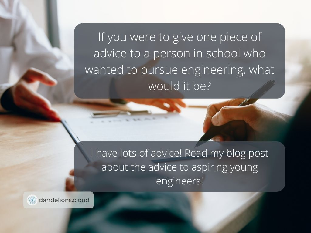 Lea has lots of useful advice for aspiring young engineers