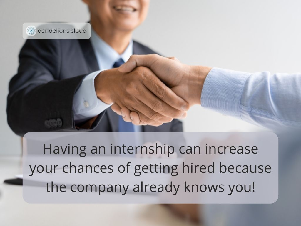 Having an internship experience is a fantastic way to increase your chances of scoring a job.
