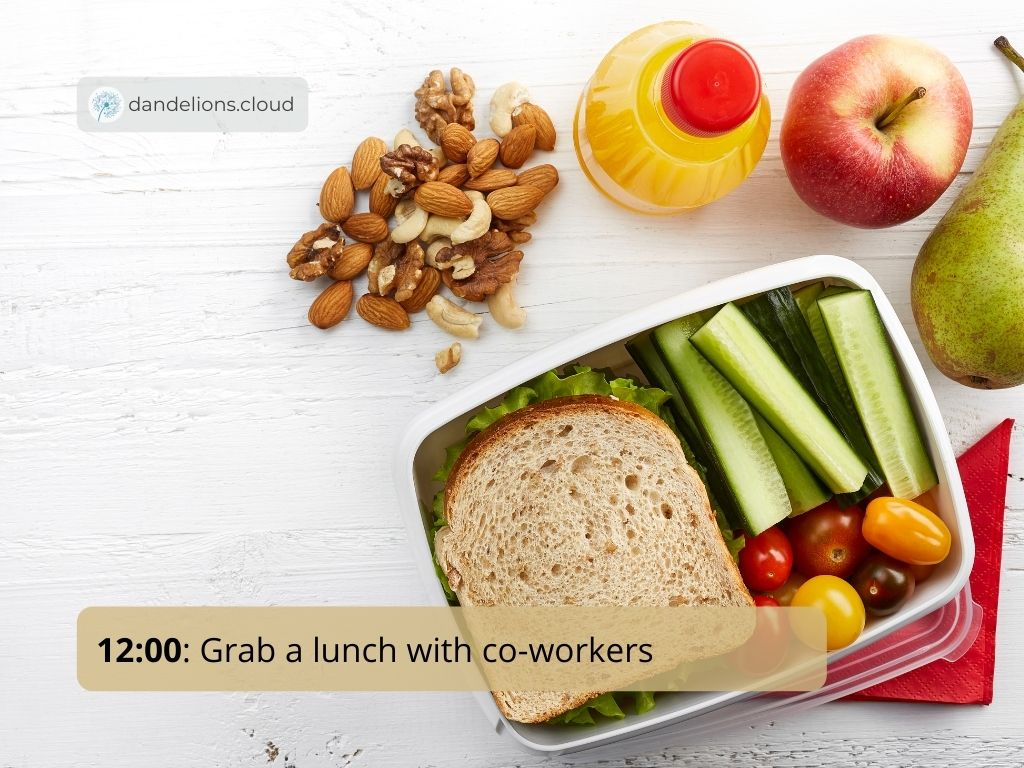 Grab a lunch with co-workers