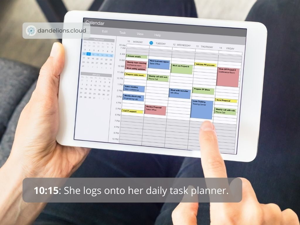 She logs onto her daily task planner.