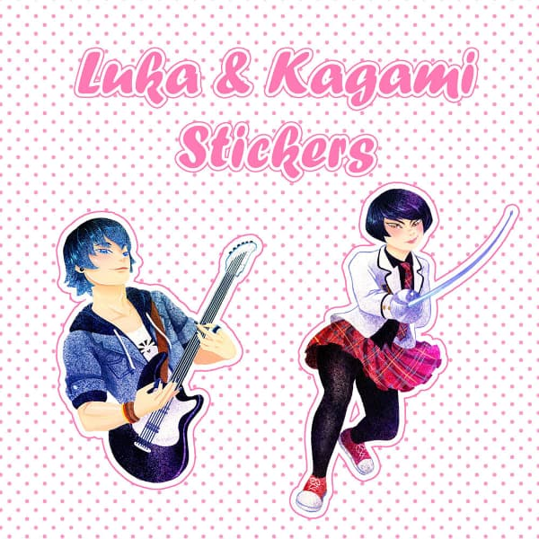 Luka and Kagami Stickers