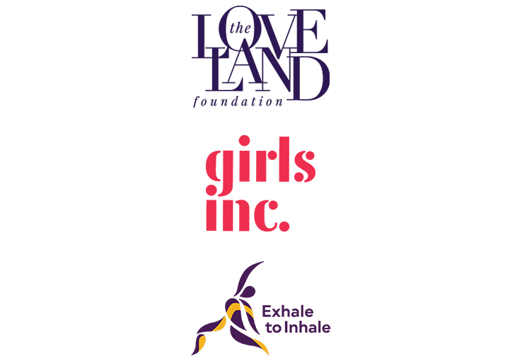 The Love Land Foundation, Girls Inc, Exhale to Inhale