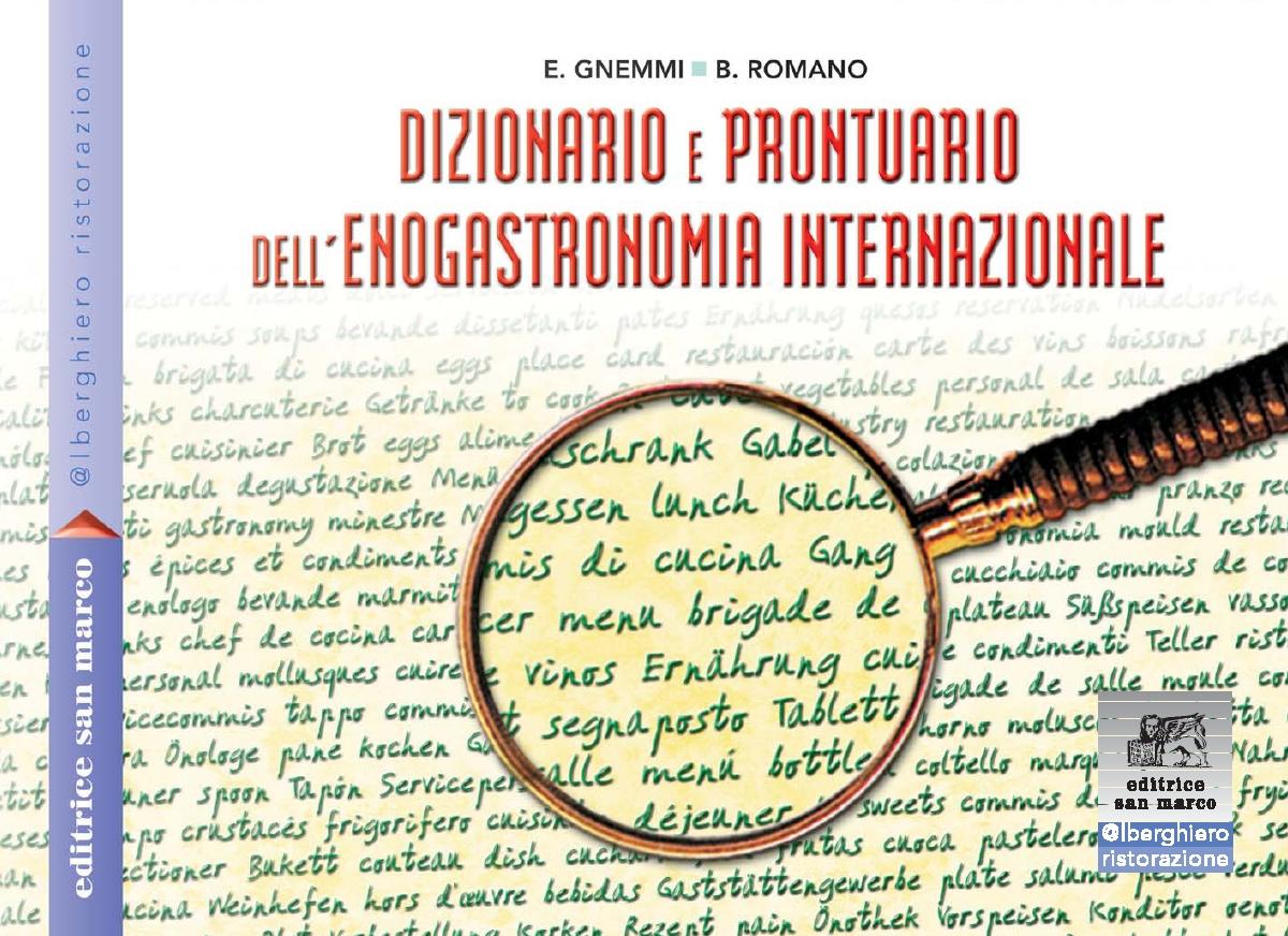 Dizionario e prontuario dell'enogastronomia internazionale