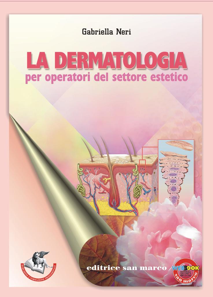 La dermatologia