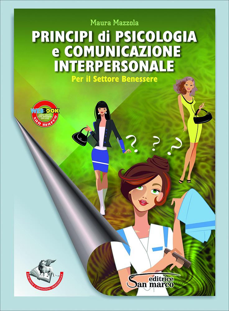 Principi di Psicologia e Comunicazione Interpersonale