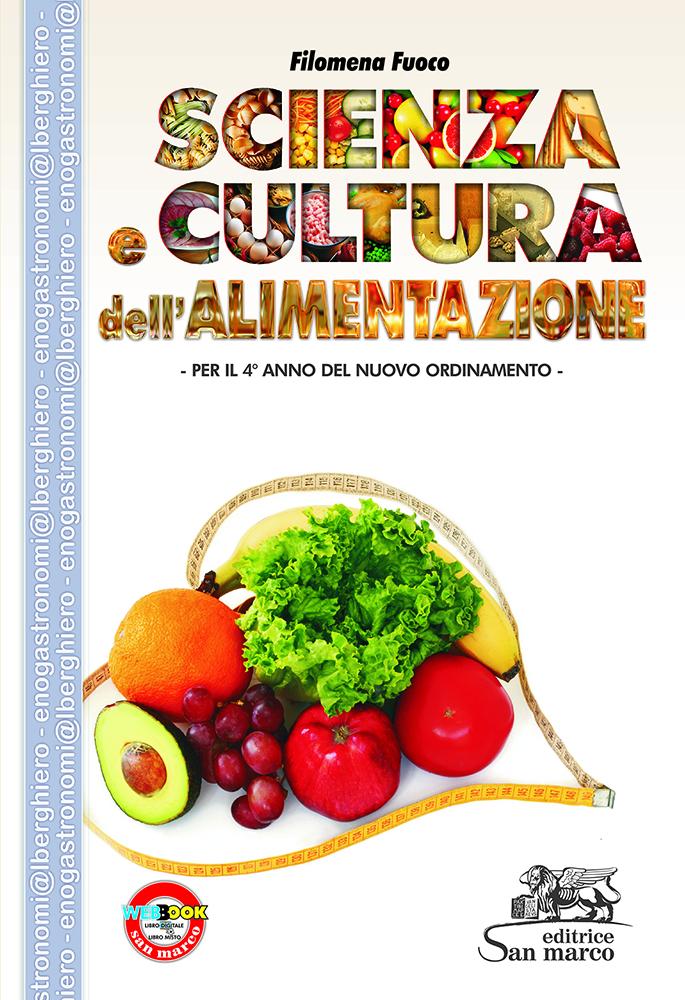 Scienza e Cultura dell'Alimentazione - Per il 4° anno