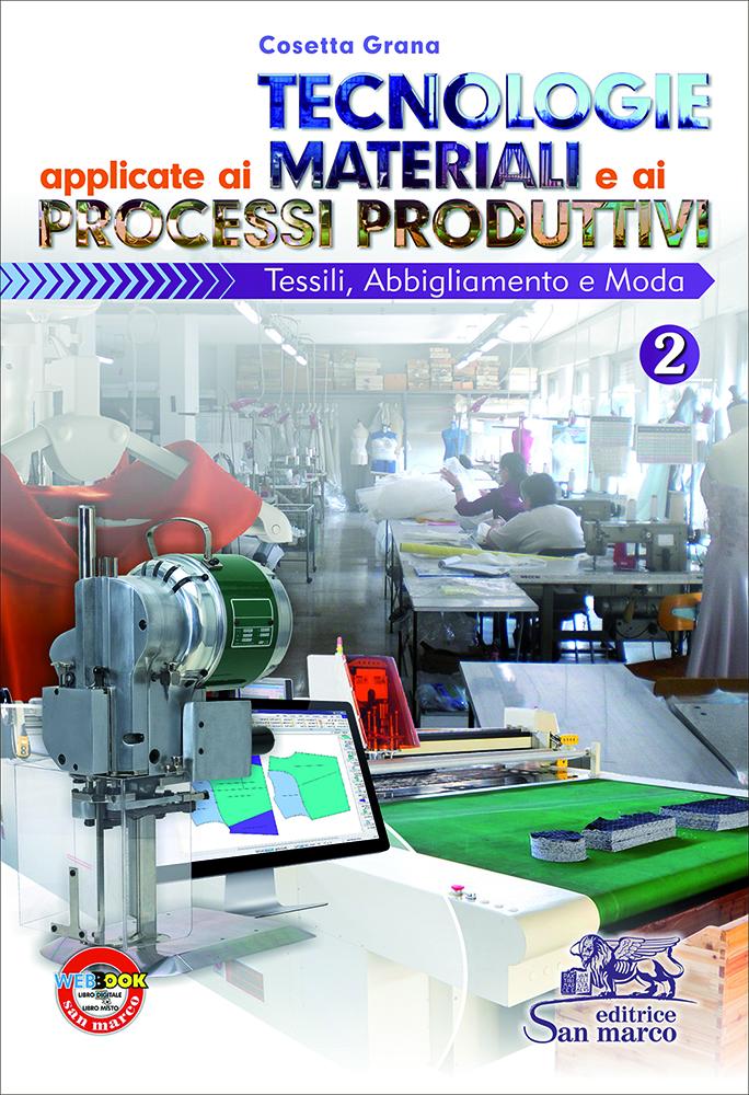 Tecnologie Applicate ai Materiali e ai Processi Produttivi 2