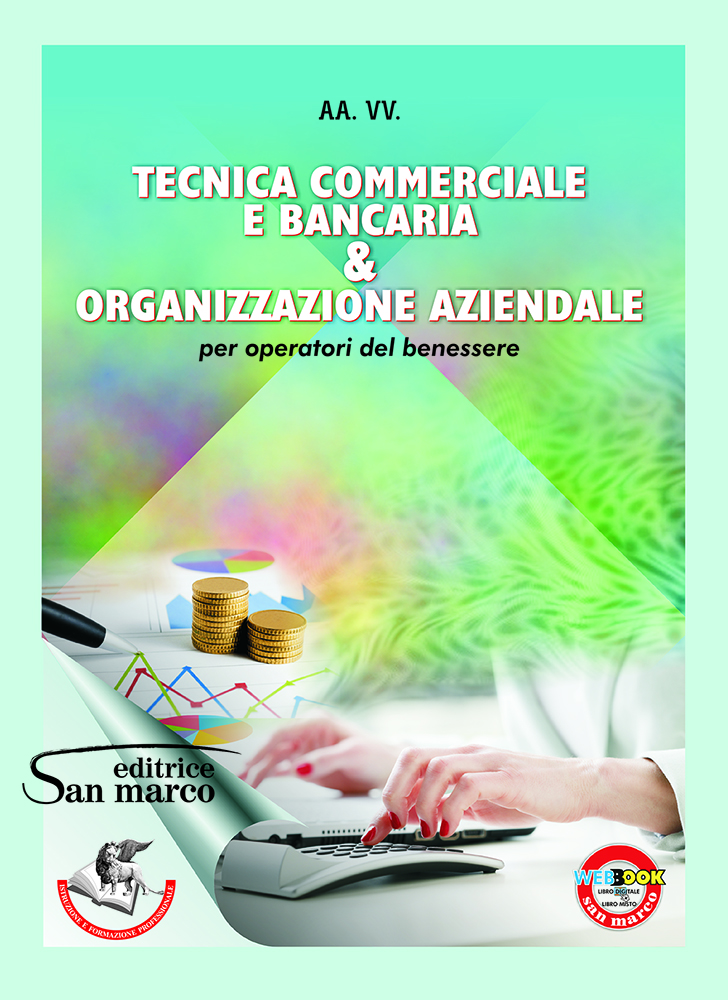Tecnica commerciale e bancaria & Organizzazione aziendale