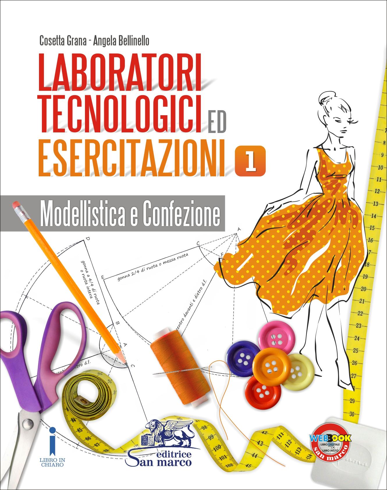 Laboratori Tecnologici ed Esercitazioni 1 - Modellistica e Confezione