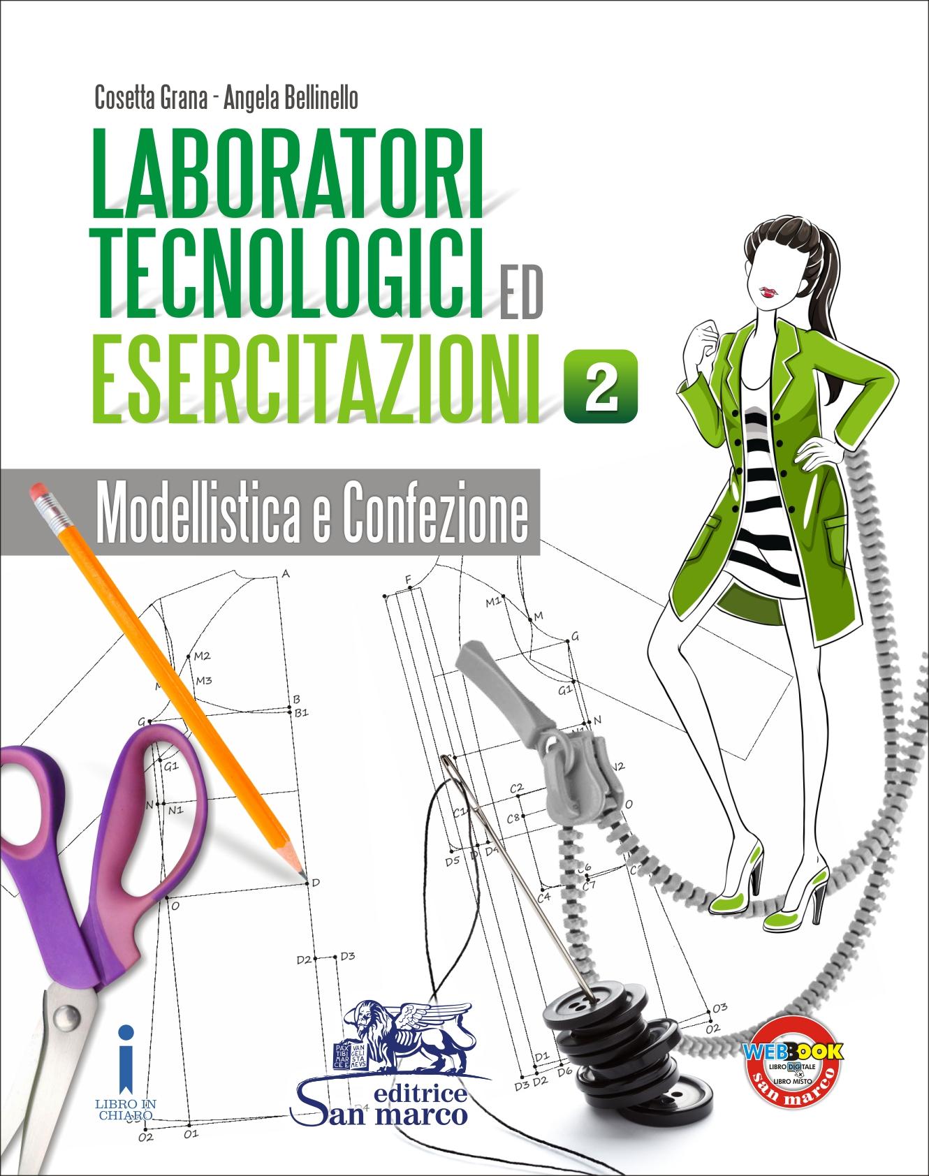 Laboratori Tecnologici ed Esercitazioni 2 - Modellistica e Confezione