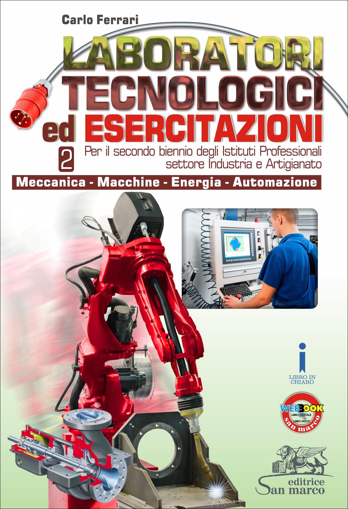 Laboratori Tecnologici ed Esercitazioni 2 - Meccanica - Macchine - Energia - Automazione