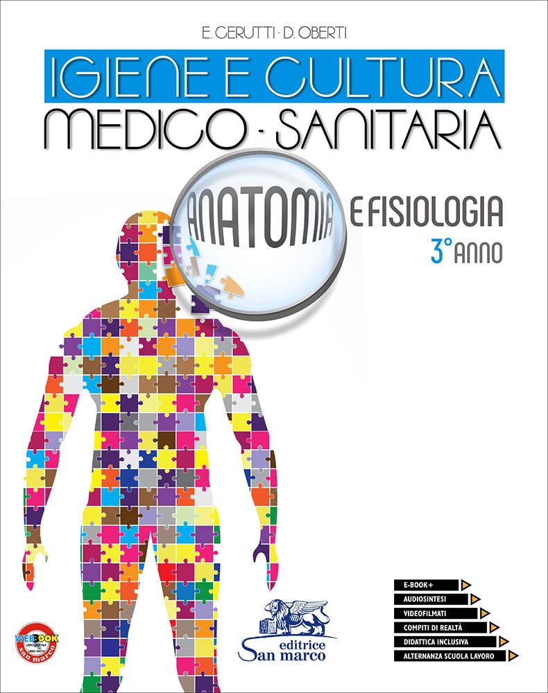 Igiene e Cultura Medico-Sanitaria - Anatomia e Fisiologia