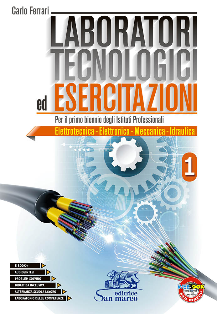 Laboratori Tecnologici ed Esercitazioni 1 - Elettrotecnica - Elettronica - Meccanica - Idraulica