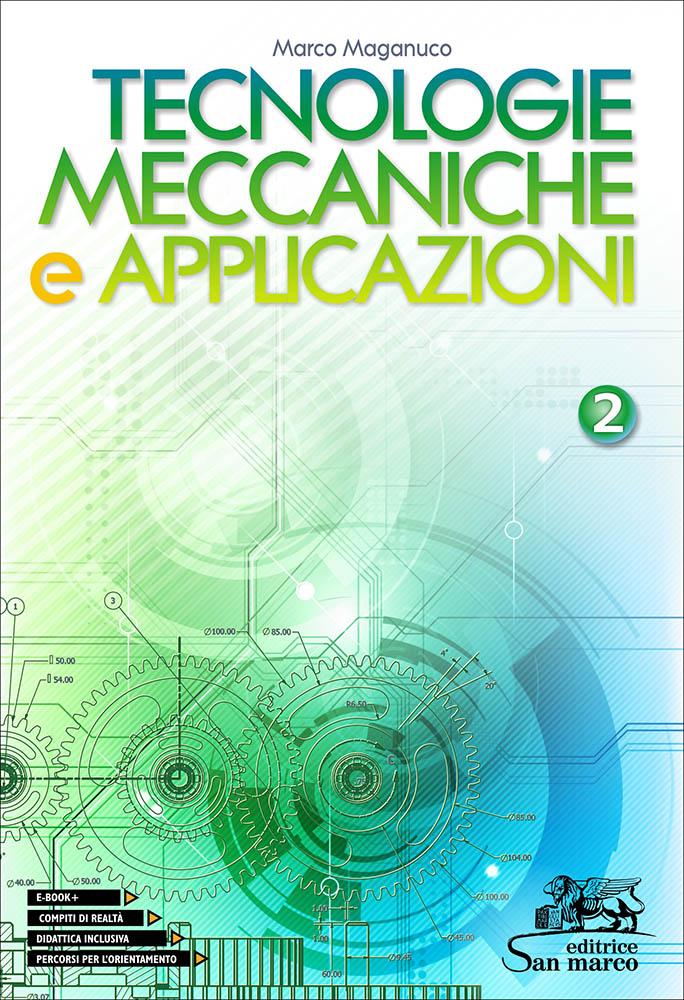 Tecnologie Meccaniche e Applicazioni 2