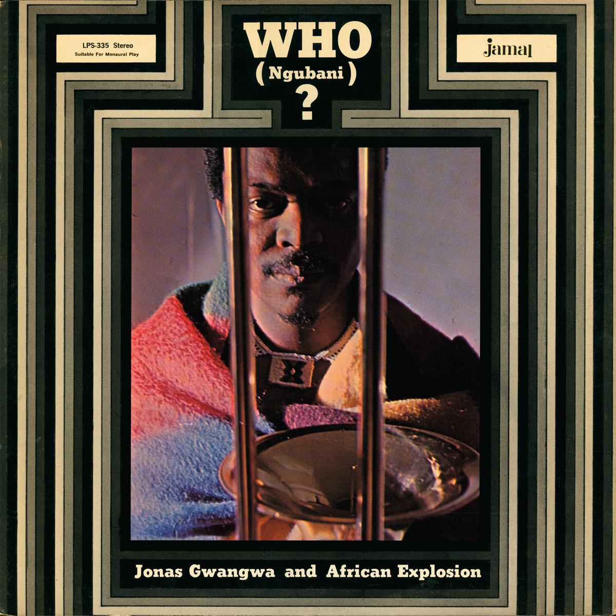 Jonas Gwangwa & African Explosion - Who (Ngubani)?