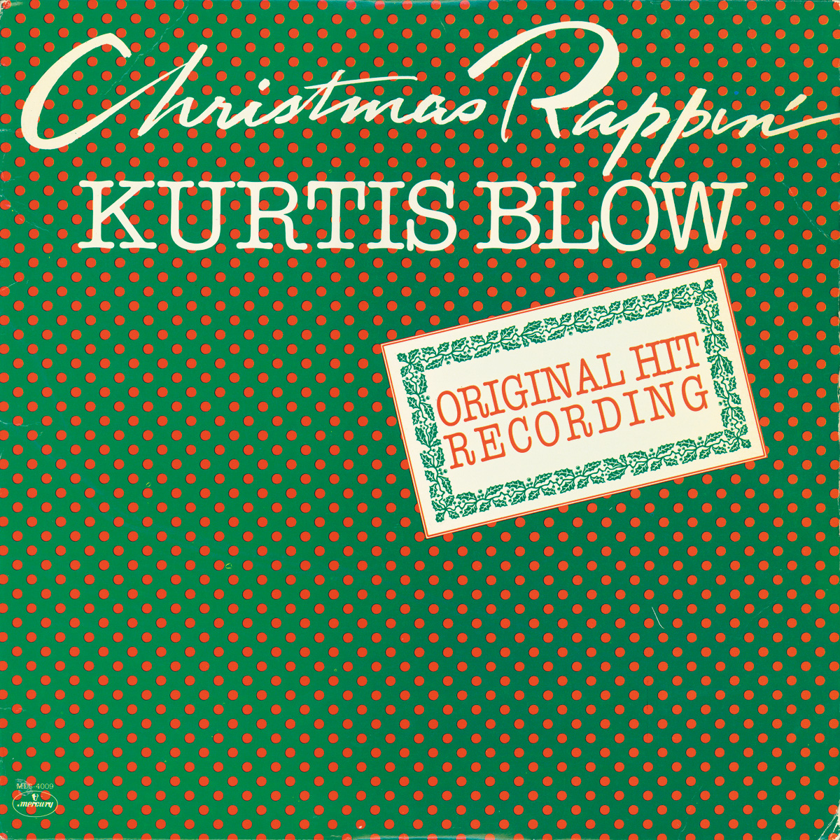 "Kurtis Blow ""Christmas Rappin'"""