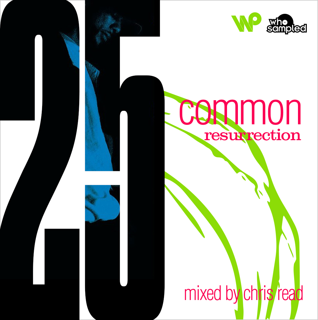 Common's Resurrection 25th Anniversary of Mixtape by Chris Read
