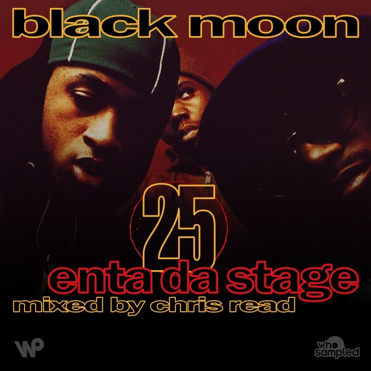 Black Moon's Enta Da Stage 25th anniversary mixtape by Chris Read