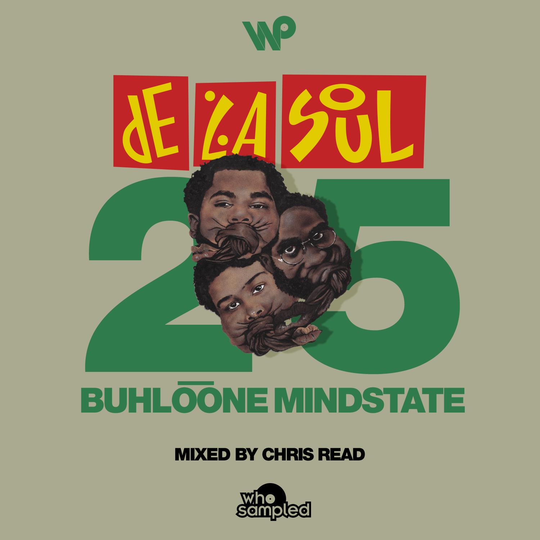 De La Soul <i>Buhloone Mindstate</i> 25th Anniversary Mixtape