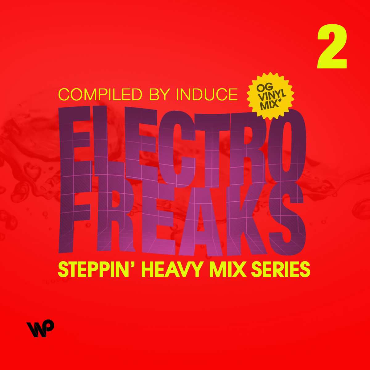 Steppin' Heavy Mix Series #2: Electro Freaks