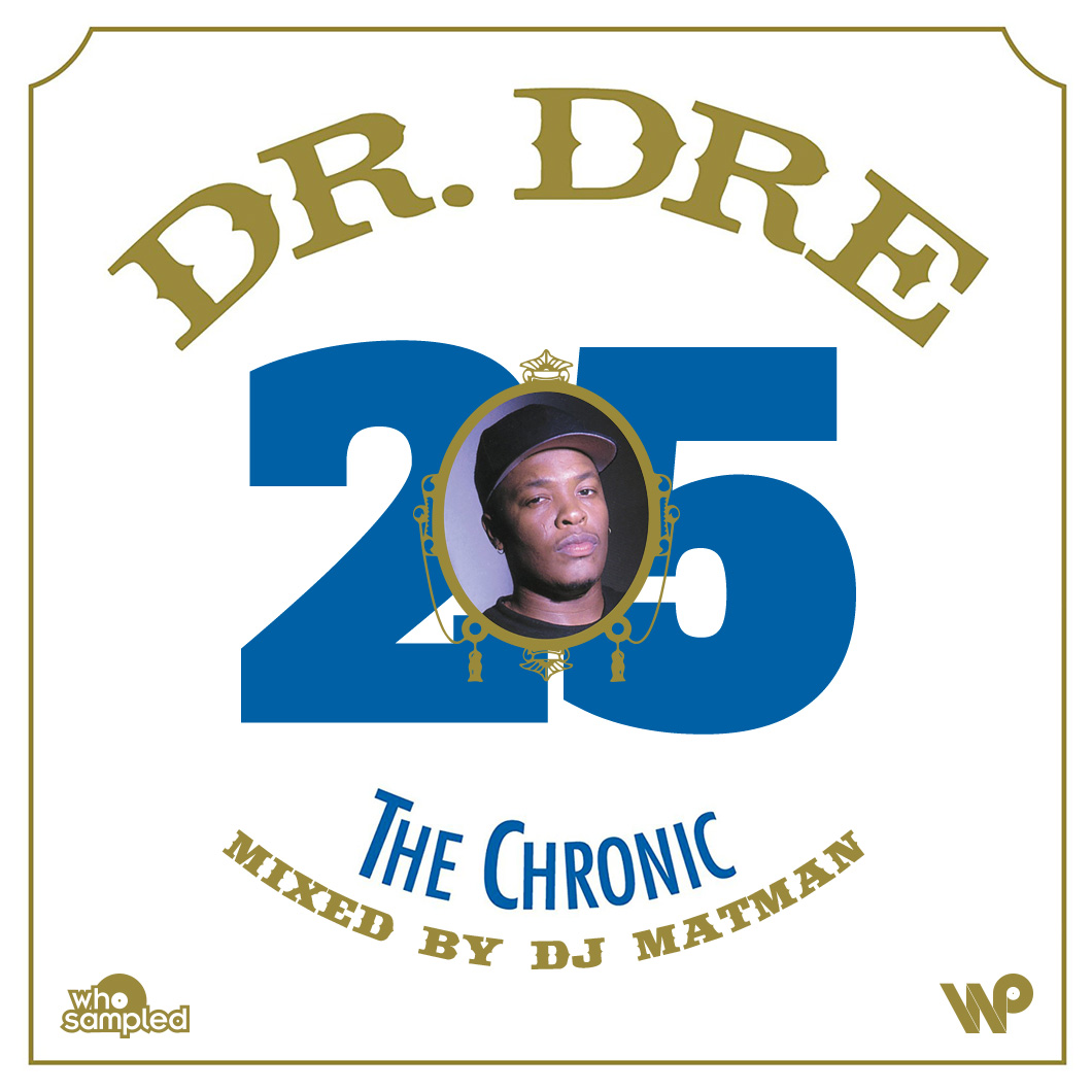 Dr. Dre The Chronic 25th Anniversary Mixtape