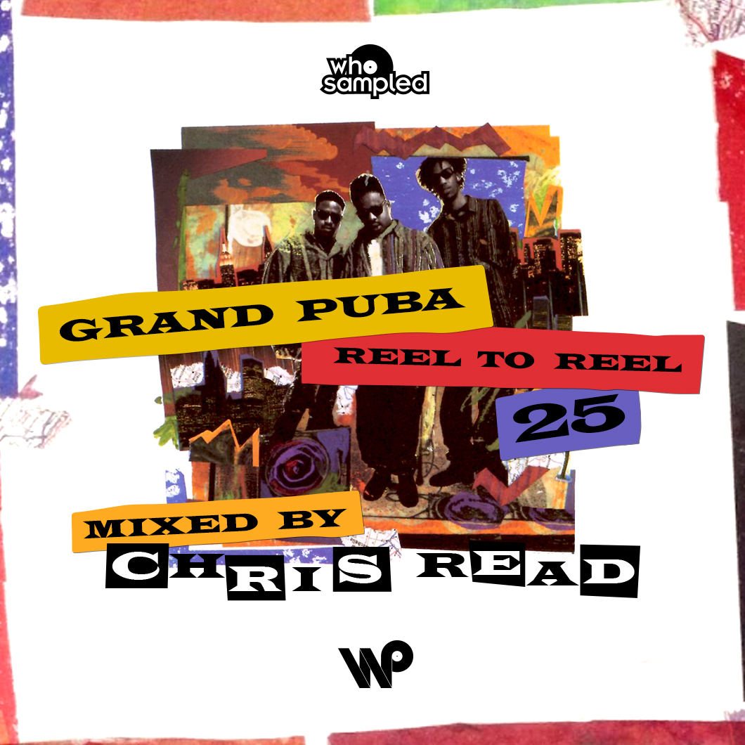 Grand Puba Reel to Reel 25th Anniversary Mixtape